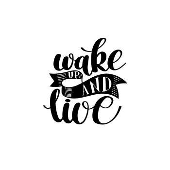 Wake up and live 2